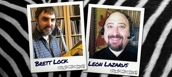 Brett Lock & Leon Lazarus